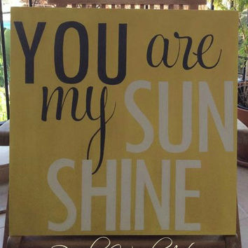 You Are My Sunshine Wooden Wall Sign Nursery Art Hand Pai