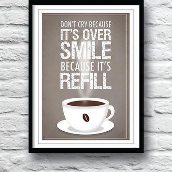 Coffee poster, Kitchen decor, Quote poster, Coffee print, Kitchen art, Refill coffee
