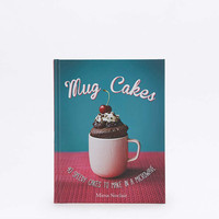 Mug Cakes: 40 Speedy Cakes to Make in a Microwave Book - Urban Outfitters