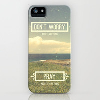Don't Worry About Anything | Pray About Everything iPhone Case by Pocket Fuel | Society6
