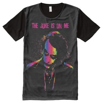 THE JOKE IS ON ME All-Over-Print SHIRT