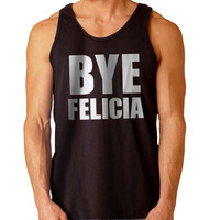 Bye Felicia For Mens Tank Top Fast Shipping For USA special christmas ***