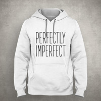 Perfectly imperfect - Be weird, be different, be you - Gray/White Unisex Hoodie - HOODIE-015