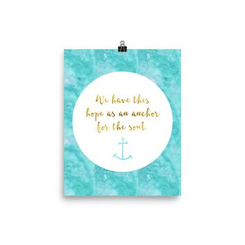We Have This Hope As an Anchor for the Soul Inspirational Poster