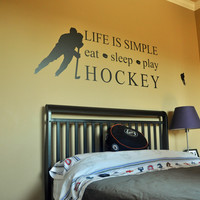 Life is Simple Eat Sleep Play Hockey Wall Decal