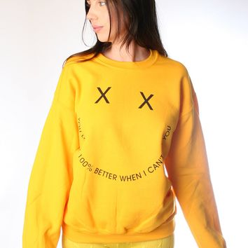 CAN'T SEE YOU SWEATSHIRT