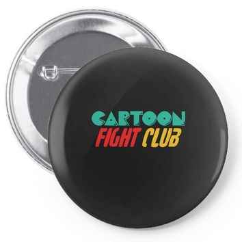 cartoon fight club Pin-back button