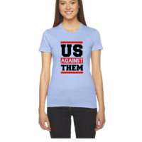Us Against Them - Women's Tee