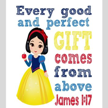 Snow White Christian Princess Nursery Decor Wall Art Print - Every Good and Perfect Gift Comes From Above - James 1:17 Bible Verse - Multiple Sizes