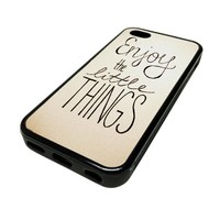 Apple iPhone 5 or 5S Case Cover Skin Enjoy The Little Things Quote DESIGN BLACK RUBBER SILICONE Teen Gift Vintage Hipster Fashion Design Art Print Cell Phone Accessories