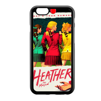 HEATHERS BROADWAY MUSICAL iPhone 6 Case