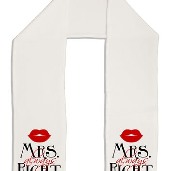 "- Mrs Always Right Adult Fleece 64"" Scarf"