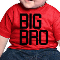 BIG BRO - Infant T Shirt Available on sizes 6M 12M 18M 24M || Matching son Matching brothers  Get all of these graphics on ANY garment