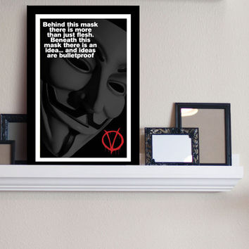Behind The Mask - V for Vendetta Inspired - Movie Art Poster