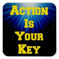 Action is your key sticker