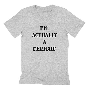 I'm actually a mermaid v neck, mermaid v neck, funny mermaid gift  V Neck T Shirt