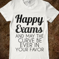 Happy exams   T-Shirt