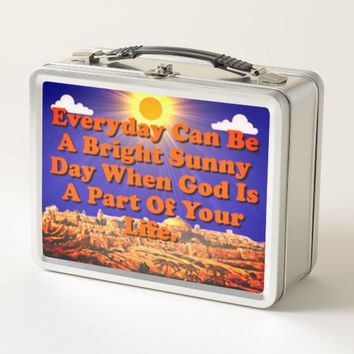 When God Is A Part Of Your Life, Life Is Better! Metal Lunch Box