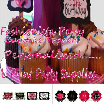 Fashionista Cupcake Toppers- Personalized- Printable File- DIY -16 toppers- Digital File-Fashion Party