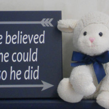 He Believed He Could So He Did - Art with Arrows - Woodland Tribal Nursery - Baby Boys Nursery Sign - Navy Blue Wall Art