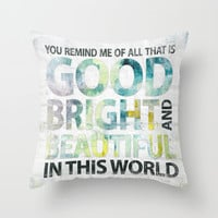 Good Bright Beautiful - Watercolor typography  Throw Pillow by Misty Diller of Misty Michelle Design