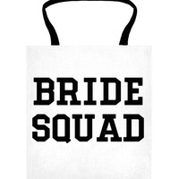 Bride Squad Tote | | SKREENED