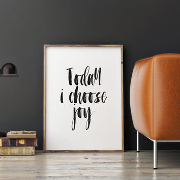printable art,today i choose joy,relax print,quotes,typography quote,motivational quote,brushes art,best words,instant,home decor,wall decor