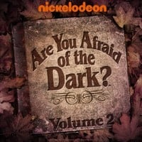 Are You Afraid of the Dark? Volume 2