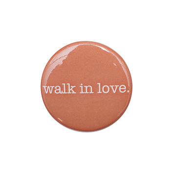 walk in love. Coral Button