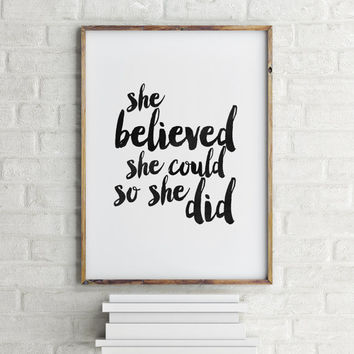 "PRINTABLE Art"" She Believed She Could So She Did"" Inspirational Words,Lovely Words,Best Words,Watercolor,Typography Print,Printable Quote"