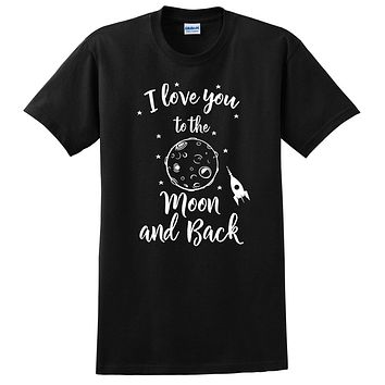I love you to the moon and back, Valentine's Day gift, anniversary gift, couple graphic T Shirt