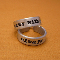 Hunger Games Inspired - Stay With Me and Always - Hand Stamped Aluminum Rings