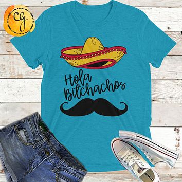 Hola Bitchachos Sombrero and Mustache Jersey Tee