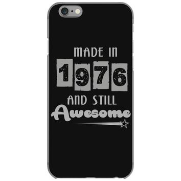 made in 1976 and still awesome iPhone 6/6s Case