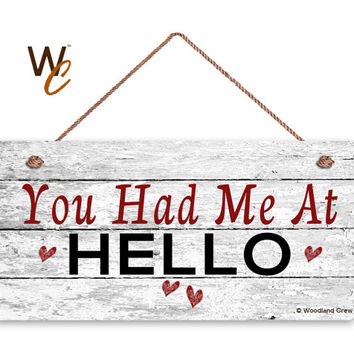 "You Had Me At HELLO Sign, Distressed Wood Sign, Rustic Wall Art, 5"" x 10"" Sign, Valentine's Day Gift, Rustic Hearts, Made To Order"