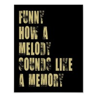 Funny How A Melody Poster from Zazzle.com