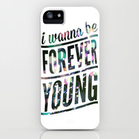 Forever Young iPhone & iPod Case by LookHUMAN