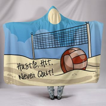 Volleyball Hooded Blanket - Hustle, Hit, Never Quit