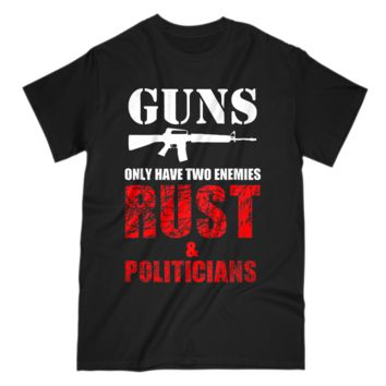 Guns Have Two Enemies Funny Pro 2nd Amendment Mens T-Shirt