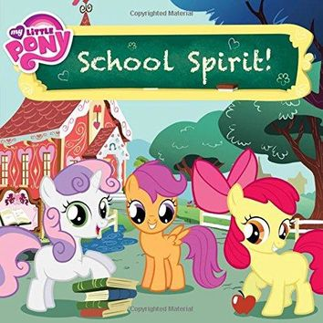 School Spirit! My Little Pony
