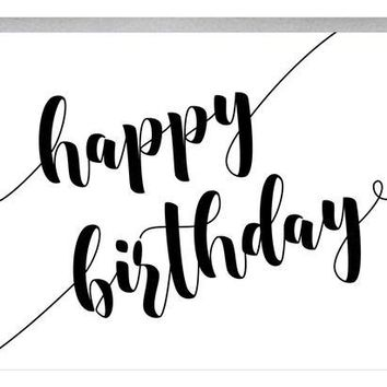 Bold Happy Birthday Greeting Card | script black and white