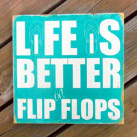 Typography Wall Art Life Is Better In Flip Flops by 13pumpkins