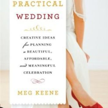 practical wedding affordable meaningful celebration