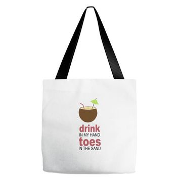 drink in my hand Tote Bags