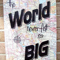 Vintage Map Art Quote on Canvas The World Never Felt so by Stoic