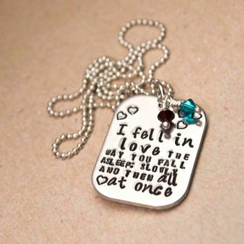 """TFIOS Necklace - """"I fell in love the way you fall asleep: slowly and then all at once."""" // The Fault in Our Stars"""