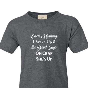 Be The Kind of Woman The Devil Says Oh Crap She's Up Short Sleeve Shirt
