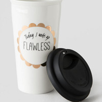 Woke Up Flawless Travel Mug