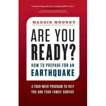 Are You Ready?: How to Prepare for an Earthquake: Are You Ready?
