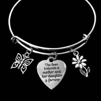 The Love Between a Mother and Daughter is Forever Expandable Charm Bracelet Silver Adjustable Bangle One Size Fits All Gift Daisy Butterfly